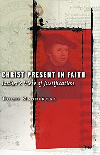 Christ Present in Faith 9780800637118
