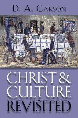 Christ and Culture Revisited 9780802831743