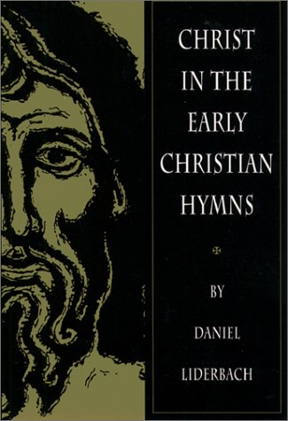 Christ in the Early Christian Hymns 9780809138098