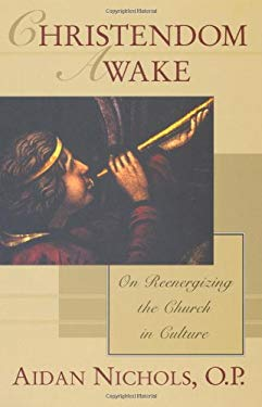 Christendom Awake: On Re-Energizing the Church in Culture 9780802846907