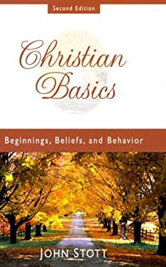 Christian Basics: Beginnings, Belief, and Behavior [With Study Guide] 9780801011856