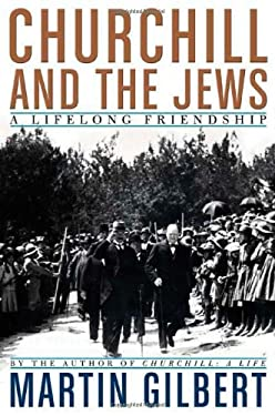 Churchill and the Jews: A Lifelong Friendship 9780805078800