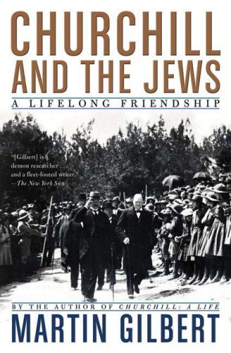 Churchill and the Jews: A Lifelong Friendship 9780805088649