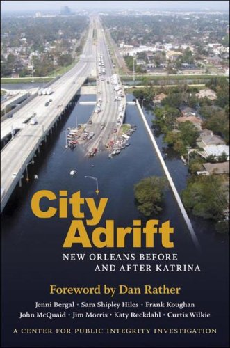 City Adrift: New Orleans Before and After Katrina 9780807132845