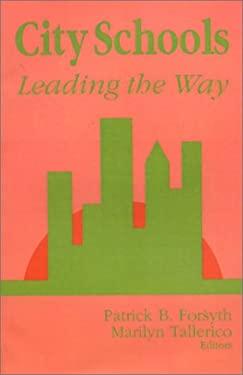 City Schools: Leading the Way 9780803960657