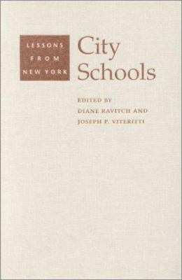City Schools: Lessons from New York 9780801863417