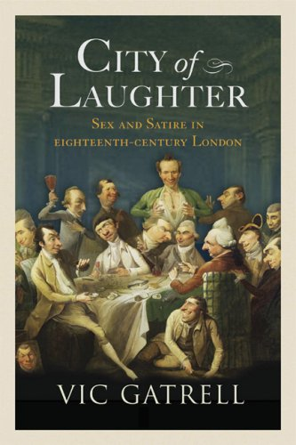 City of Laughter: Sex and Satire in Eighteenth-Century London 9780802716026