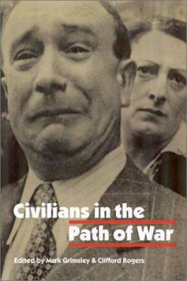 Civilians in the Path of War 9780803221826