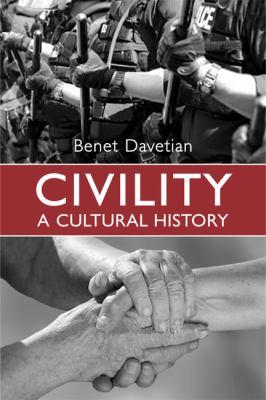 Civility: A Cultural History 9780802097224