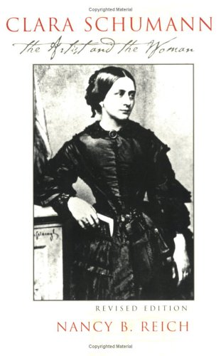 Clara Schumann: The Artist and the Woman 9780801486371