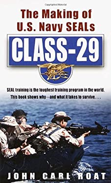 Class-29: The Making of U.S. Navy Seals 9780804118934
