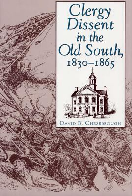 Clergy Dissent in the Old South, 1830 - 1865 9780809320806