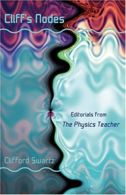Cliff's Nodes: Editorials from the Physics Teacher 9780801883064
