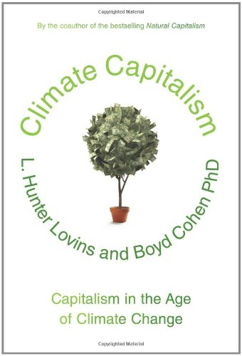 Climate Capitalism: Capitalism in the Age of Climate Change 9780809034734