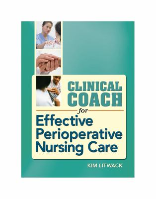 Clinical Coach for Effective Perioperative Nursing Care 9780803621213