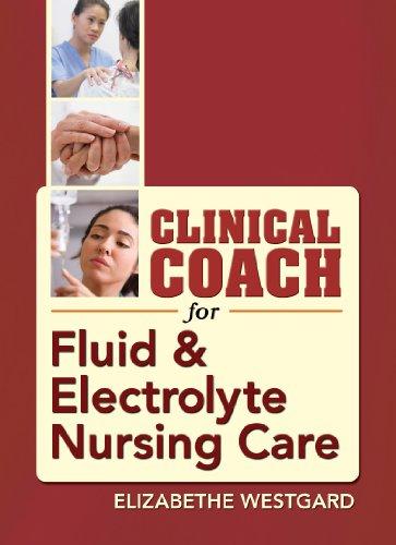 Clinical Coach for Fluid & Electrolyte Balance 9780803622906