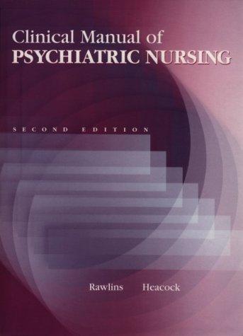 Clinical Manual of Psychiatric Nursing 9780801663338