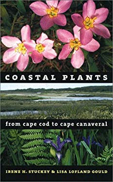 Coastal Plants from Cape Cod to Cape Canaveral 9780807848944