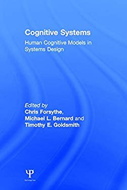 Cognitive Systems: Human Cognitive Models in Systems Design 9780805852912