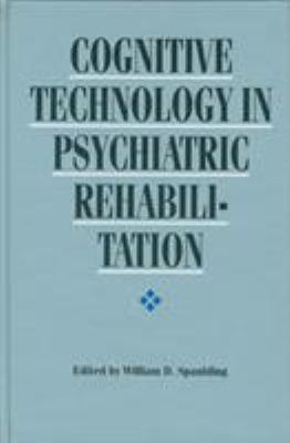 Cognitive Technology in Psychiatric Rehabilitation 9780803242241