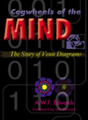 Cogwheels of the Mind: The Story of Venn Diagrams 9780801874345