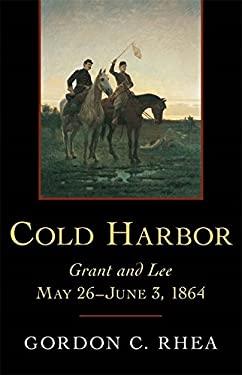 cold harbor by gordon c rhea reviews description