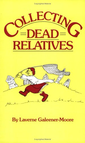 Collecting Dead Relatives 9780806311814