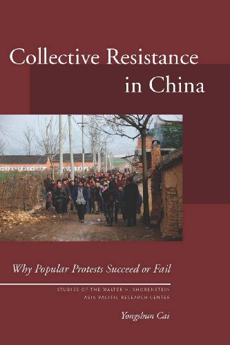 Collective Resistance in China: Why Popular Protests Succeed or Fail 9780804763400