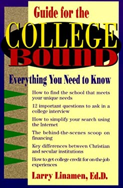 College Bound: Everything You Need to Know 9780800756703