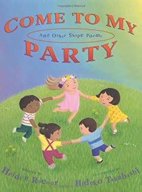 Come to My Party: And Other Shape Poems 9780805066203