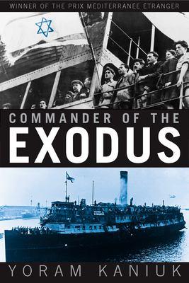 Commander of the Exodus 9780802138088