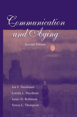 Communication and Aging 2nd Ed PR 9780805833324