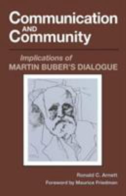 Communication and Communication: Implication of Martin Buber's Dialogue 9780809312849