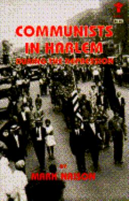 Communists in Harlem During the Depression 9780802151834