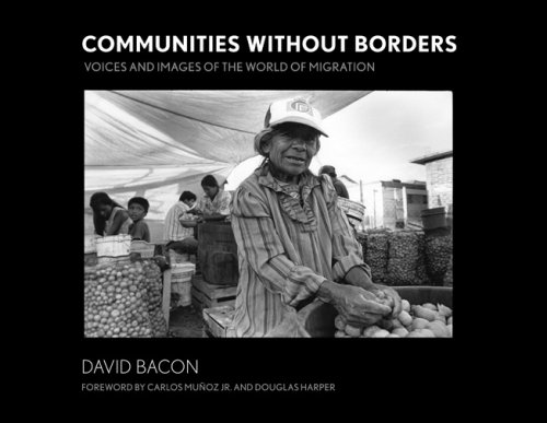 Communities Without Borders: Images and Voices from the World of Migration 9780801444999