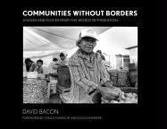Communities Without Borders: Images and Voices from the World of Migration 9780801473074