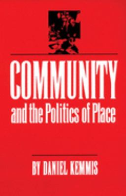 Community and the Politics of Place 9780806124773