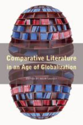 Comparative Literature in an Age of Globalization 9780801883804