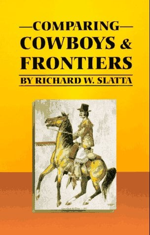 Comparing Cowboys and Frontiers 9780806129716