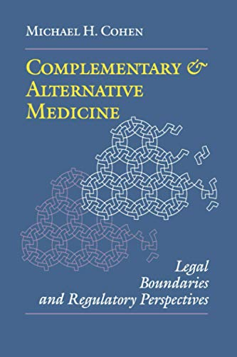 Complementary and Alternative Medicine: Legal Boundaries and Regulatory Perspectives 9780801856891