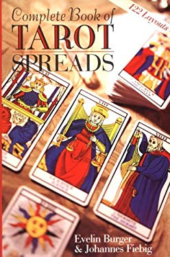 Complete Book of Tarot Spreads 9780806995052
