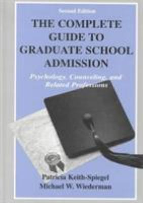 Complete Guide Grad.Sch.Adm.2nd CL 9780805831207