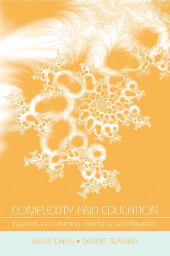 Complexity and Education: Inquiries Into Learning, Teaching, and Research 9780805859355