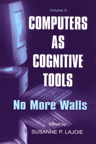 Computers as Cognitive Tools: Volume II, No More Walls 9780805829310