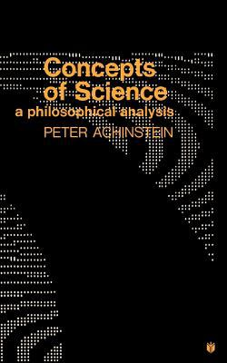 Concepts of Science: A Philosophical Analysis 9780801812736