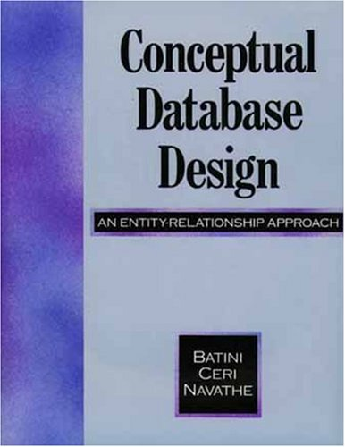 Conceptual Database Design: An Entity-Relationship Approach 9780805302448
