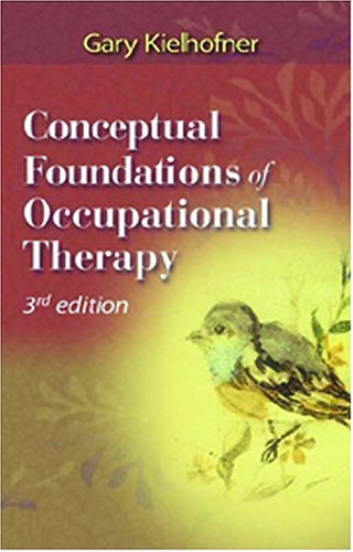 Conceptual Foundations of Occupational Therapy 9780803611375