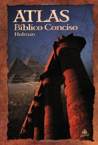 Atlas Biblico Conciso (Concise Holman Bible Atlas) 9780805494198
