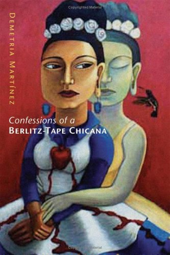 Confessions of a Berlitz-Tape Chicana 9780806137063