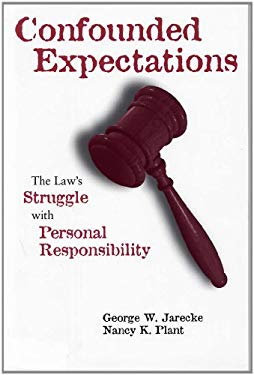 Confounded Expectations: The Law's Struggle with Personal Responsibility 9780809322916